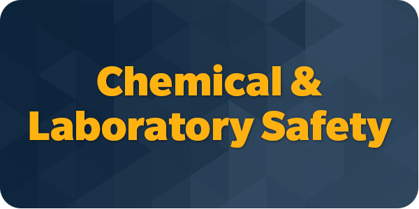 Chemical/Laboratory Safety